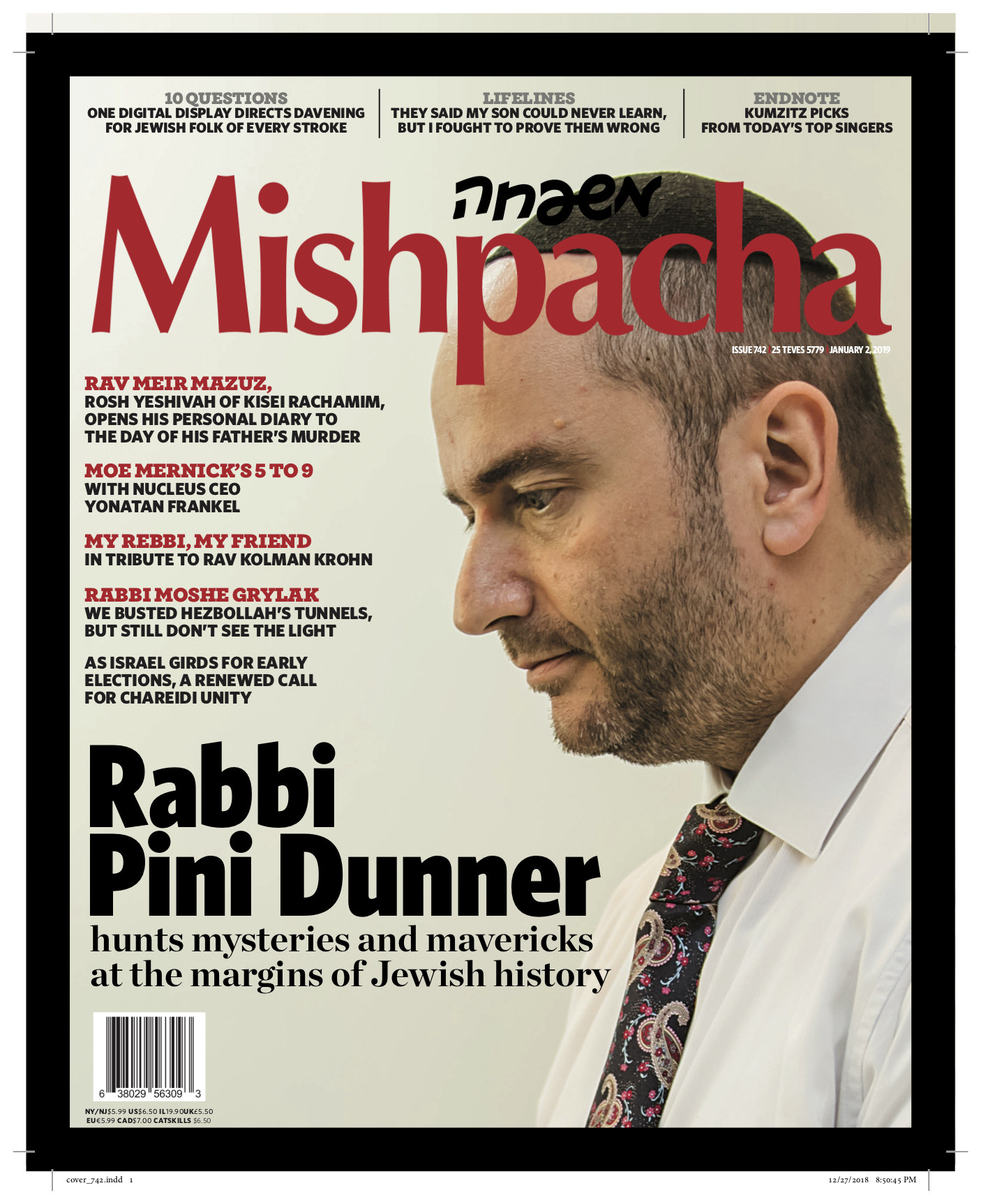 Rabbi Dunner features as the cover story in Mishpacha magazine, on January 2nd 2019